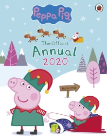 Peppa Pig: The Official Peppa Annual 2020, Hardback Book