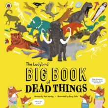 The Ladybird Big Book of Dead Things, Hardback Book