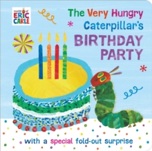 The Very Hungry Caterpillar's Birthday Party, Board book Book