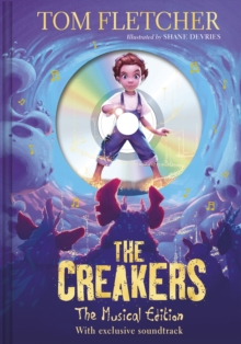 The Creakers : The Musical Edition: Book and Soundtrack, Hardback Book