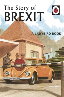 The Story of Brexit, Hardback Book