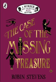 The Case of the Missing Treasure: A Murder Most Unladylike Mini Mystery, Paperback / softback Book
