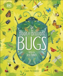 The Book of Brilliant Bugs, Hardback Book