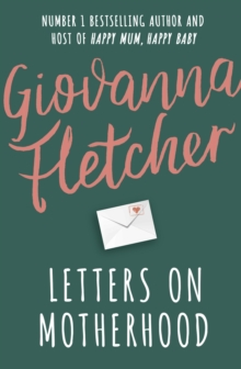 Letters on Motherhood, Hardback Book