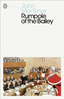 Rumpole of the Bailey, Paperback / softback Book