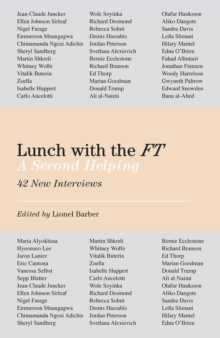 Lunch with the FT : A Second Helping, Hardback Book