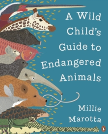 A Wild Child's Guide to Endangered Animals, EPUB eBook