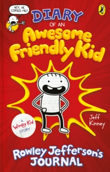 Diary of an Awesome Friendly Kid : Rowley Jefferson's Journal, Hardback Book