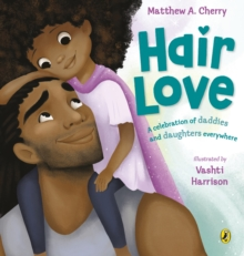 Hair Love : Based on the Oscar-Winning Short Film, Paperback / softback Book