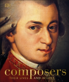 Composers : Their Lives and Works, Hardback Book