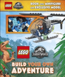 LEGO Jurassic World Build Your Own Adventure : with minifigure and exclusive model, Hardback Book
