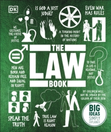 The Law Book : Big Ideas Simply Explained, Hardback Book