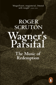 Wagner's Parsifal : The Music of Redemption, EPUB eBook