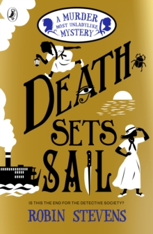 Death Sets Sail : A Murder Most Unladylike Mystery, Paperback / softback Book
