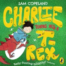 Charlie Turns Into a T-Rex, eAudiobook MP3 eaudioBook