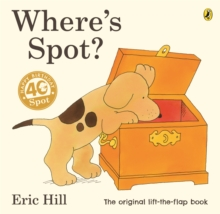 Where's Spot?, Paperback / softback Book