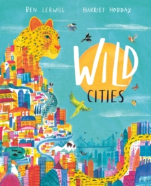 Wild Cities, Hardback Book
