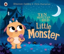 Ten Minutes to Bed: Little Monster, Board book Book