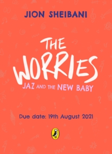 The Worries: Jaz and the New Baby, Paperback / softback Book
