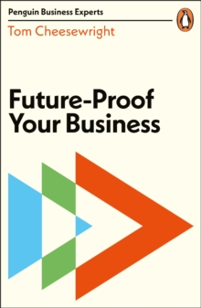 Future-Proof Your Business, Paperback / softback Book