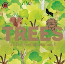 Trees: A lift-the-flap eco book, Board book Book