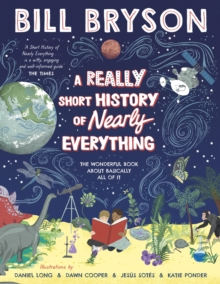 A Really Short History of Nearly Everything, Hardback Book