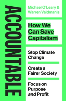 Accountable : How we Can Save Capitalism, Hardback Book