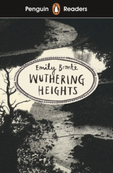 Penguin Readers Level 5: Wuthering Heights (ELT Graded Reader), EPUB eBook
