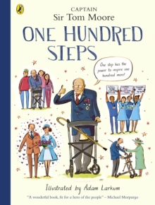 One Hundred Steps: The Story of Captain Sir Tom Moore, EPUB eBook