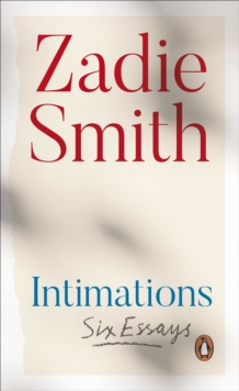Intimations : Six Essays, Paperback / softback Book