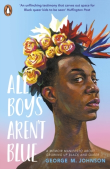 All Boys Aren't Blue, Paperback / softback Book