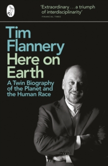 Here on Earth : A Twin Biography of the Planet and the Human Race, Paperback Book