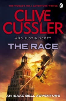 The Race : Isaac Bell #4, Paperback Book