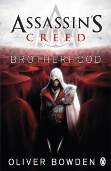 Brotherhood : Assassin's Creed Book 2, Paperback / softback Book