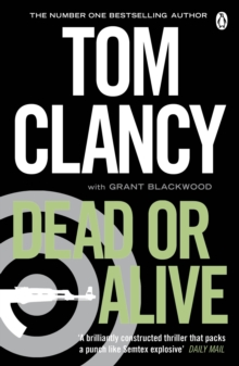 Dead or Alive : INSPIRATION FOR THE THRILLING AMAZON PRIME SERIES JACK RYAN, Paperback Book