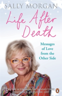 Life After Death: Messages of Love from the Other Side, Paperback / softback Book