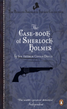 The Case-Book of Sherlock Holmes, Paperback Book