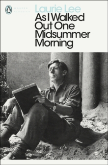 As I Walked Out One Midsummer Morning, Paperback / softback Book