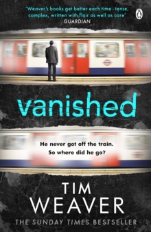 Vanished : He disappeared and someone knows why . . . Find out who in this EDGE-OF-YOUR-SEAT THRILLER, Paperback Book