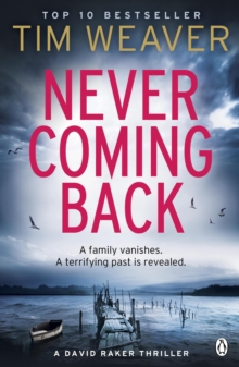 Never Coming Back : David Raker Missing Persons #4, Paperback Book