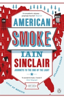 American Smoke : Journeys to the End of the Light, Paperback / softback Book