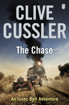 The Chase : Isaac Bell #1, Paperback Book