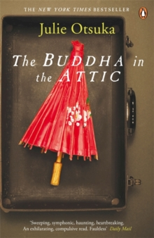 The Buddha in the Attic, Paperback Book