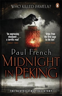 Midnight in Peking : The Murder That Haunted the Last Days of Old China, Paperback / softback Book