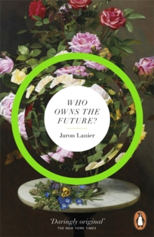 Who Owns the Future?, Paperback Book