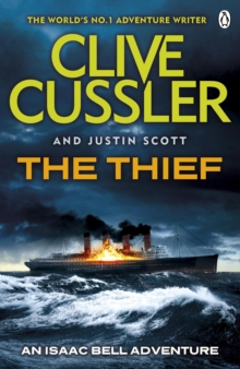 The Thief : Isaac Bell #5, Paperback Book