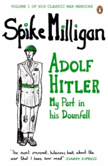 Adolf Hitler : My Part in His Downfall, Paperback Book