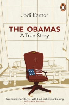 The Obamas : A Mission, a Marriage, Paperback Book