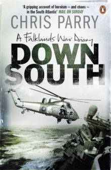 Down South : A Falklands War Diary, Paperback Book