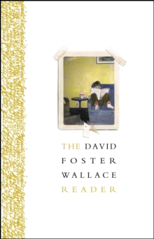 The David Foster Wallace Reader, EPUB eBook